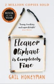 Eleanor Oliphant is Completely Fine 電子書籍 by Gail Honeyman