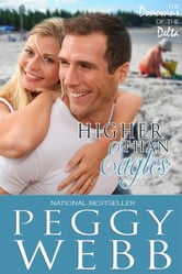 Higher Than Eagles ebook by Peggy Webb