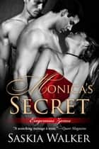 Monica's Secret - Erogenous Zones, #1 ebook by Saskia Walker