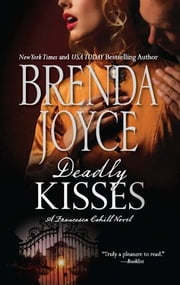 Deadly Kisses ebook by Brenda Joyce