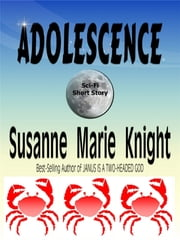 Adolescence (Short Story) ebook by Susanne Marie Knight
