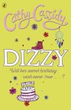 Dizzy ebook by Cathy Cassidy