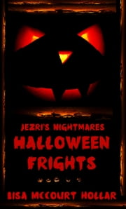 Halloween Frights ebook by Lisa McCourt Hollar