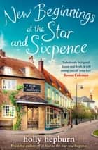 New Beginnings at the Star and Sixpence - Part One in the new series ebook by Holly Hepburn