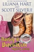 Harley and Davidson Mystery Series - Boxed Set Books 5-8 ebook by Liliana Hart, Louis Scott
