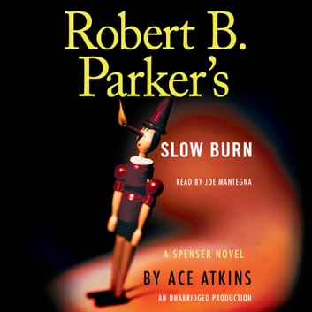 Robert B. Parker's Slow Burn audiobook by Ace Atkins