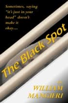 The Black Spot ebook by William Mangieri