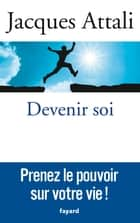 Devenir soi ebook by Jacques Attali
