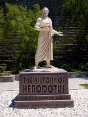 The History Of Herodotus ebook by G. C. Macaulay