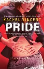 Pride ebook by Rachel Vincent