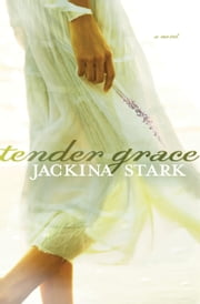 Tender Grace ebook by Jackina Stark