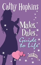 Mates, Dates Guide to Life ebook by Cathy Hopkins