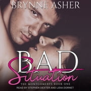 Bad Situation audiobook by Brynne Asher