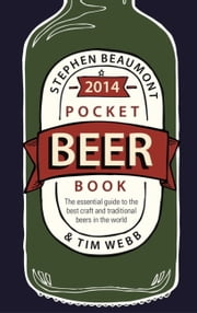 Pocket Beer Book 2014 ebook by Stephen Beaumont,Tim Webb