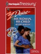 His Woman, His Child ebook by Beverly Barton