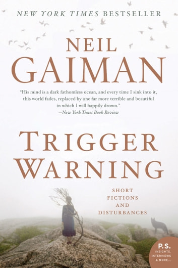 Trigger Warning - Short Fictions and Disturbances ebook by Neil Gaiman