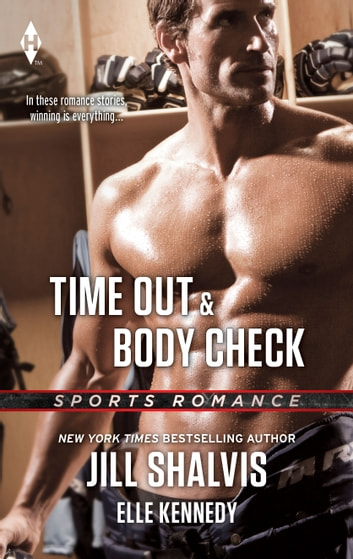 Time Out & Body Check ebook by Jill Shalvis,Elle Kennedy
