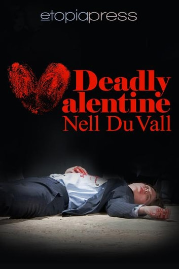 Deadly Valentine Ebook By Nell DuVall