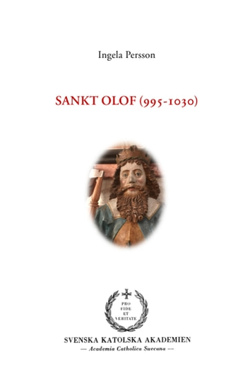 Sankt Olof (995-1030) ebook by Ingela Persson