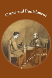 Crime and Punishment ebook by Fyodor Dostoyevsky