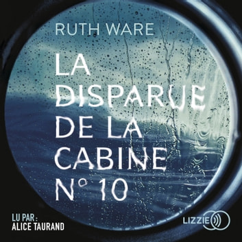 La disparue de la cabine n°10 audiobook by Ruth WARE