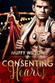 Consenting Hearts - The Hearts Series, #1 ebook by Muffy Wilson