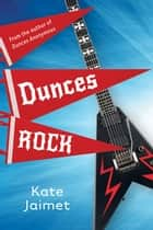Dunces Rock ebook by Kate Jaimet