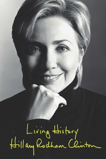 Living History ebook by Hillary Rodham Clinton