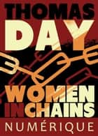 Women in chains ebook by Thomas DAY