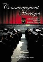 Commencement Messages ebook by Dr. Wright L. Lassiter, Jr.