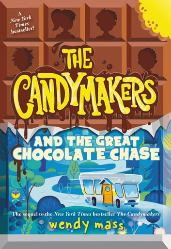 The candymakers and the great chocolate chase ebook by wendy mass the candymakers and the great chocolate chase ebook by wendy mass fandeluxe Images