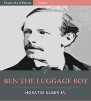 Ben the Luggage Boy (Illustrated Edition)