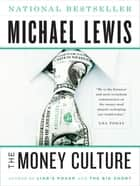The Money Culture ebook by Michael Lewis