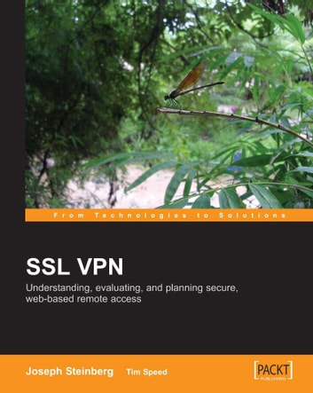 Ssl vpn understanding evaluating and planning secure web based ssl vpn understanding evaluating and planning secure web based remote access ebook fandeluxe Images