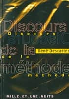 Discours de la méthode ebook by René Descartes