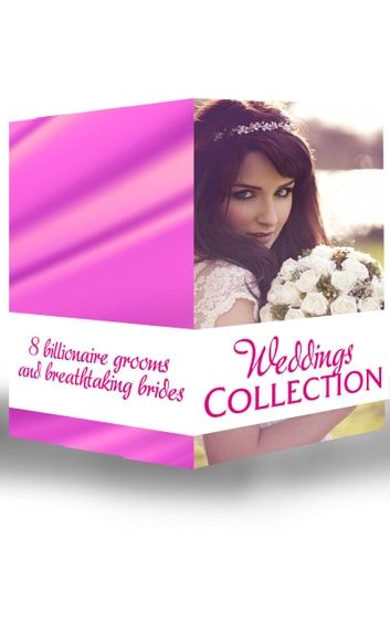 Weddings Collection: His Runaway Bride / The Bride Wore Blue Jeans / How to Marry a Billionaire / The Bridal Chase / His Bid For A Bride / The Tycoon's Virgin Bride / The English Aristocrat's Bride / Bride of Desire (Mills & Boon e-Book Collections) ebook by Liz Fielding,Marie Ferrarella,Ally Blake,Darcy Maguire,Carole Mortimer,Sandra Field,Sara Craven
