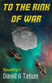 To the Rink of War ebook by David Tatum