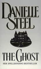 The Ghost ebook by Danielle Steel