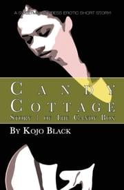 Candy Cottage ebook by Kojo Black