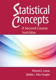 Statistical Concepts - A Second Course ebook by Richard G. Lomax, Debbie L. Hahs-Vaughn