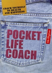 The Pocket Life Coach - Coach yourself to health and happiness ebook by Pete Chapman
