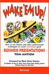 Wake 'em Up! ebook by Antion, Tom