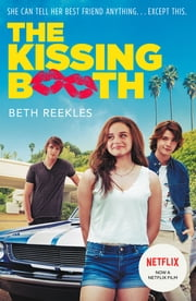 The Kissing Booth ebook by Beth Reekles