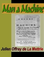 Man a Machine ebook by La Mettrie, Julien