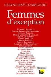 Femmes d'exception ebook by Célyne Baÿt-Darcourt