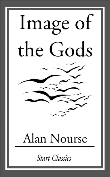 Image of the Gods ebook by Alan Nourse
