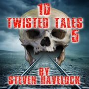 10 Twisted Tales vol: 5 audiobook by Zahid Zaman
