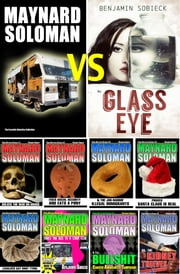 Maynard Soloman vs The Glass Eye (The Eccentric Detective Collection) ebook by Benjamin Sobieck