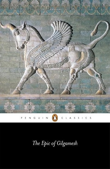 The Epic of Gilgamesh ebook by