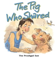 The Pig Who Shared ebook by Tim Dowley
